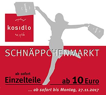 Schnäppchenmarkt bei Kosidlo